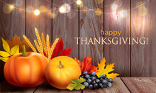 Thanksgiving Day Card With Pumpkins, Autumn Leaves And Festive Lights On Wooden Background. Vector Illustration.