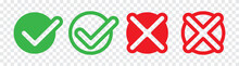 Check Mark Or Checkbox Pictogram Icons Set. Green Tick Icons. Green And Red Check Mark Icon. Circle Tick Approved Symbol.
