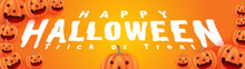 Happy Halloween Trick Or Threat. Lot Of Carved Pumpkin Jack O Lantern In Clean Modern. Halloween Promotional Banner Vector Illustration