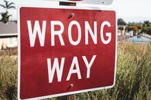 Close-up Of Wrong Way Sign