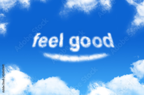 feel good - cloud word on blue sky background Fototapet