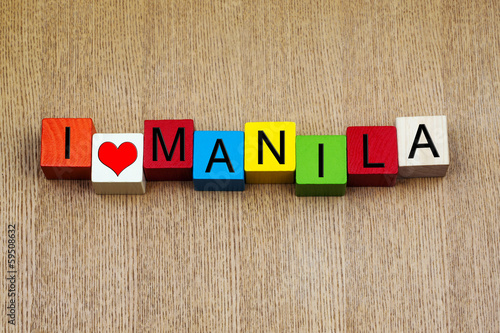 I Love Manila, Philippines, sign series for travel and holidays