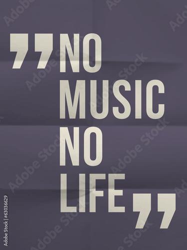 """Fototapeta premium Cytat """"No music no life"""" na złożonym na ośmiu papierze tle"""