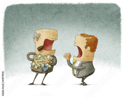 Fototapeta businessman asking for money to a greedy