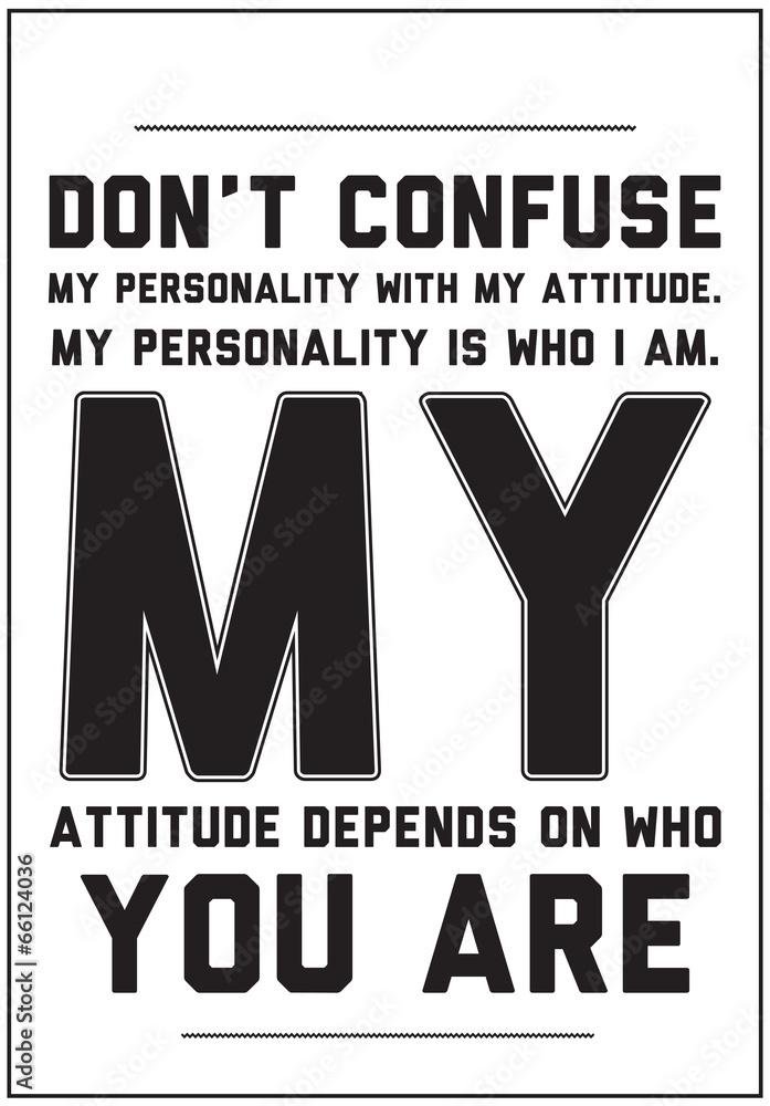 Typografia motywacyjny plakat z cytatem na białym tle <span>plik: #66124036   autor: vanzyst</span>