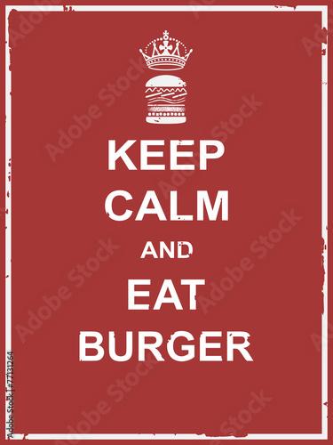 Canvas Print Keep calm and eat burger