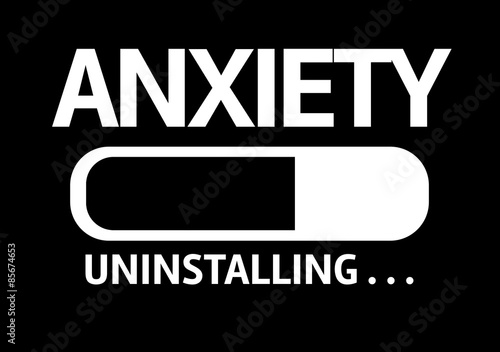 Progress Bar Uninstalling with the text: Anxiety Fototapeta