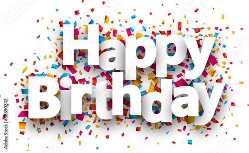 Photo Happy birthday paper confetti sign.