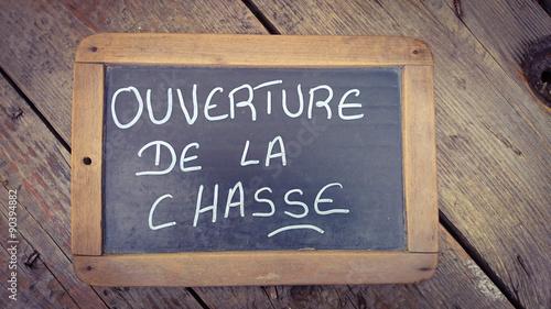 Fotografija ardoise ouverture de la chasse 01092015