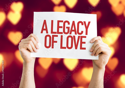 Fototapeta A Legacy of Love placard with heart bokeh background