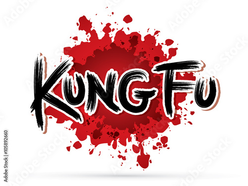 Photo Kung fu text on splash blood graphic vector.