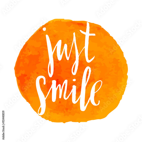 Just smile - motivational poster.