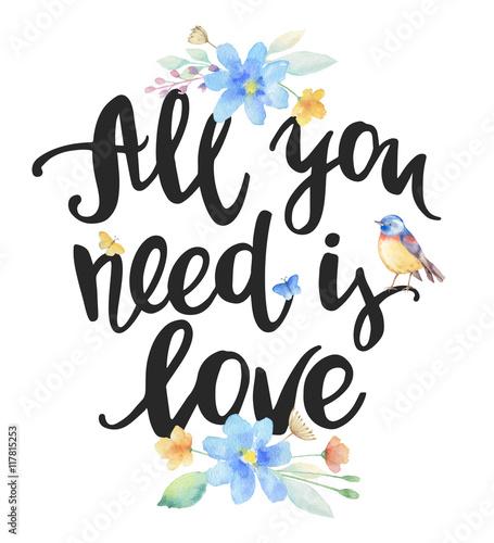 Wszystko czego potrzebujesz to miłość, napis odręczny.