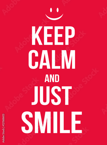 Canvas Print Keep calm and just smile poster