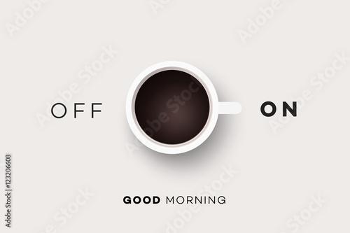 Dzień dobry. Koncepcyjne Motywacja Ilustracja Z Filiżanką Kawy I Abstrakcyjne On Off Switcher