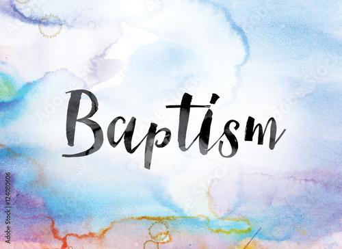 Fotografija Baptism Colorful Watercolor and Ink Word Art