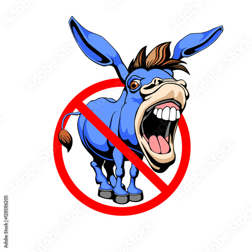Tablou Canvas Stop donkey. Red prohibition sign.