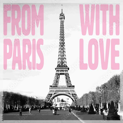 Z Paryża z miłością - romantyczna karta z różowym cytatem i wektoryzacji zdjęcie wieży Eiffla w czerni i bieli, Francja, Europa