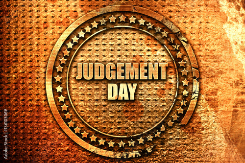 Photo judgement day, 3D rendering, text on metal