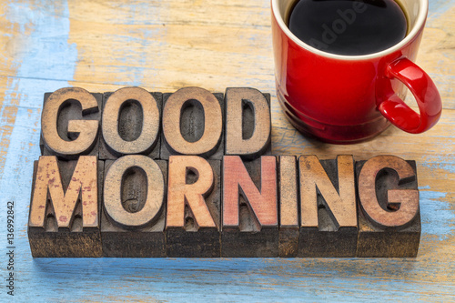 Valokuvatapetti Good morning in wood type with coffee