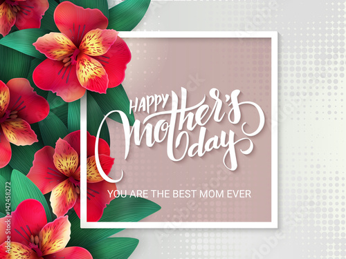 Canvas Print vector mothers day lettering with blooming alstroemeria flowers and hand letteri