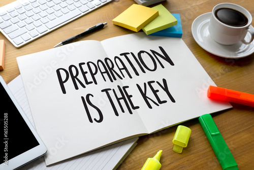 Fotografia PREPARATION IS THE KEY plan BE PREPARED concept just prepare to perform