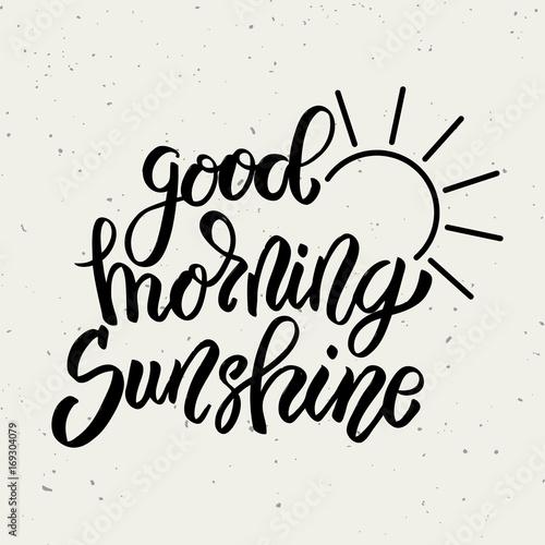 Obraz na płótnie Good morning sunshine