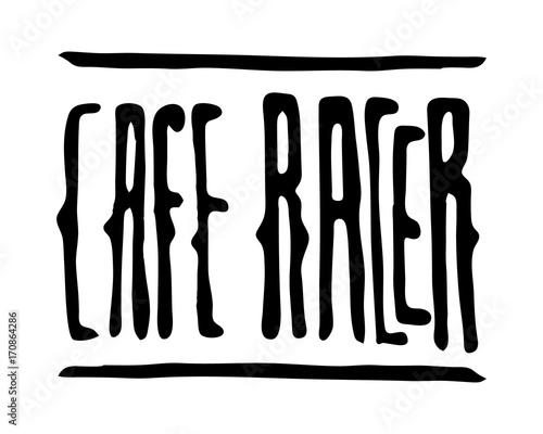 Cafe racer text lettering Fototapeta