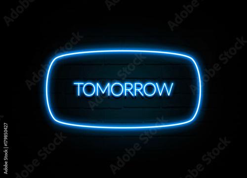 Slika na platnu Tomorrow  - colorful Neon Sign on brickwall