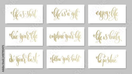 Photo set of 9 golden hand lettering positive quote about love life