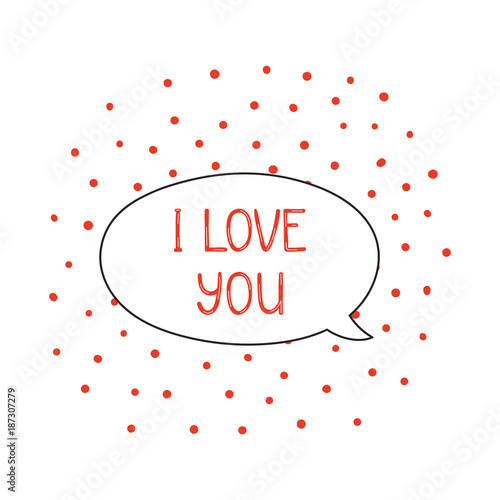 Canvas Print Hand drawn cute I love you quote in a speech balloon