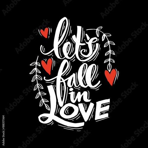 Canvas Print Lets fall in love hand lettering.