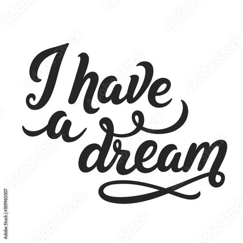 Valokuvatapetti I have a dream lettering