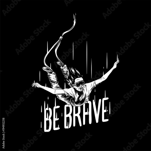 Canvas Print 'Be brave' hand-drawn illustration .