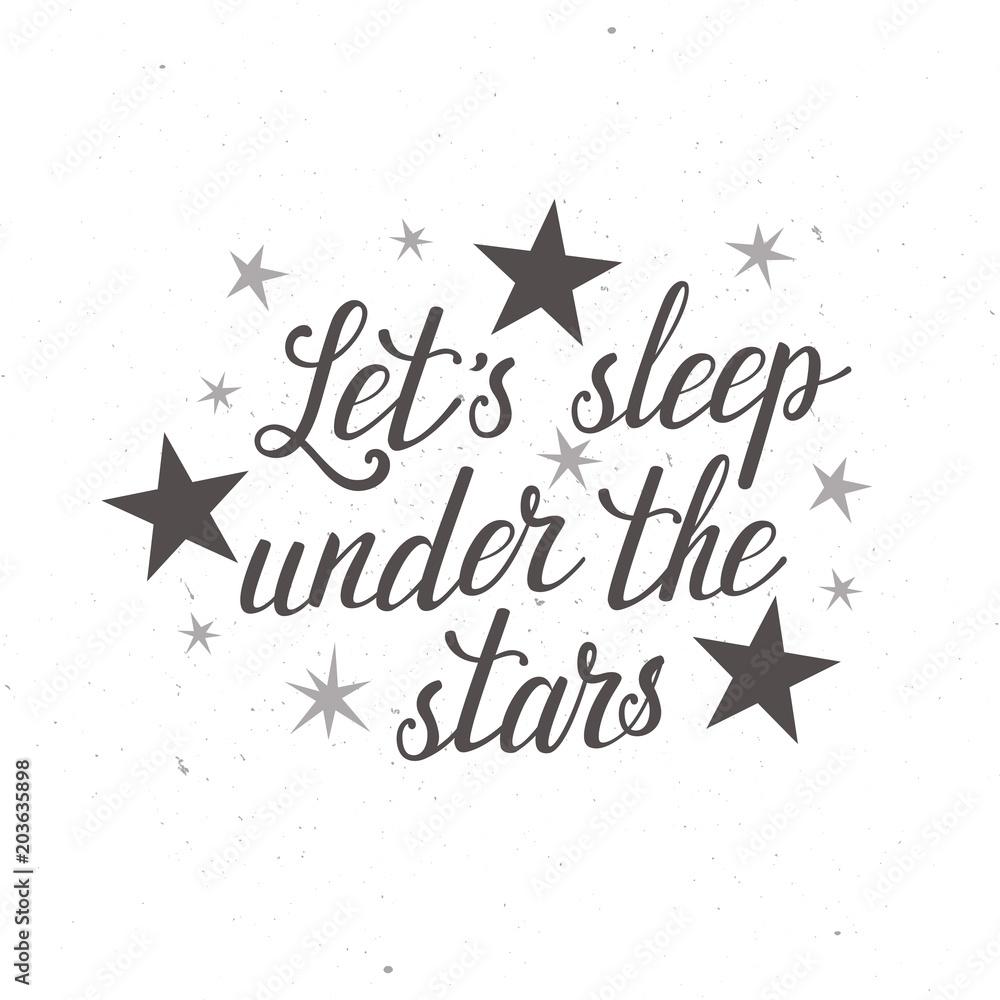 """Tło z ręcznie napisanym tekstem """"śpimy pod gwiazdami"""" <span>plik: #203635898   autor: beskovaekaterina</span>"""