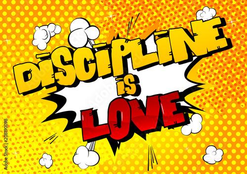 Dyscyplina to miłość. Wektor ilustrowany komiks stylu. Inspirujący, motywujący cytat.