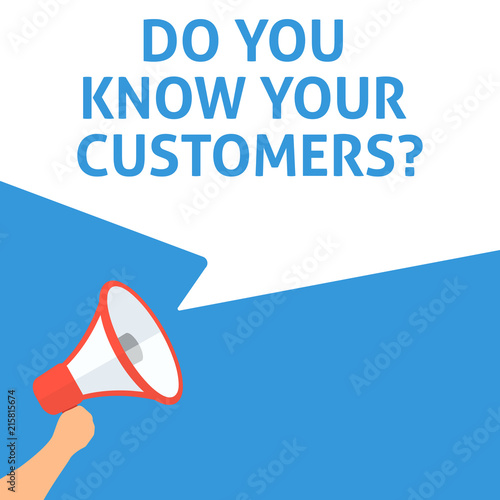 Wallpaper Mural DO YOU KNOW YOUR CUSTOMERS? Announcement