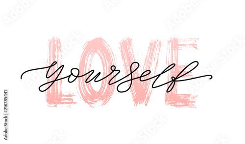 Fotografia, Obraz Love yourself quote