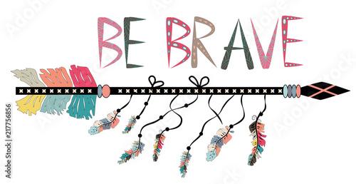 Photo Be brave