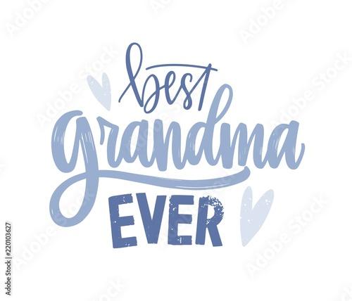 Fotografia, Obraz Best Grandma Ever lettering handwritten with cursive decorative font