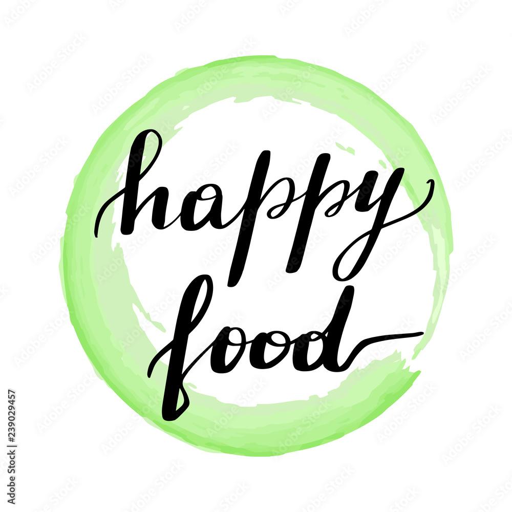 Napis na napis szczęśliwe jedzenie. <span>plik: #239029457 | autor: selentaori</span>