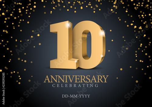 Billede på lærred Anniversary 10. gold 3d numbers.