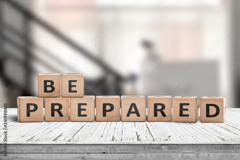 Be prepared phrase on wooden dices in a bright room