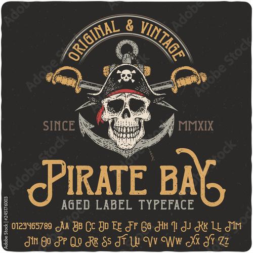 Fotografia Vintage label typeface named Pirate Bay