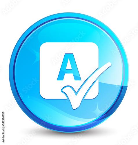 Obraz na plátně Spell check icon splash natural blue round button