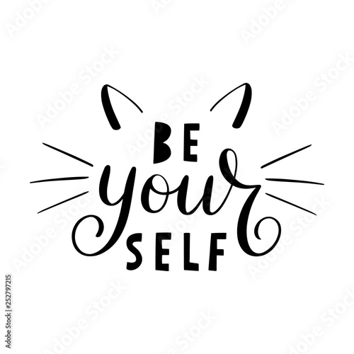 Fotografía Be your self lettering