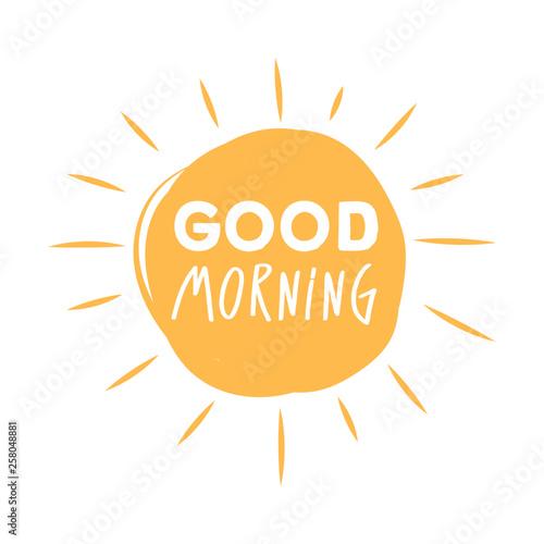 Valokuvatapetti Good morning sunshine symbol with Good morning lettering typography