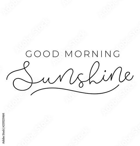 Fototapeta Good morning sunshine poster or print design with lettering