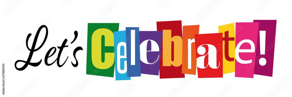 Let's celebrate !