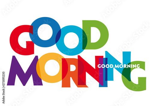 Canvas-taulu good morning - vector of stylized colorful font